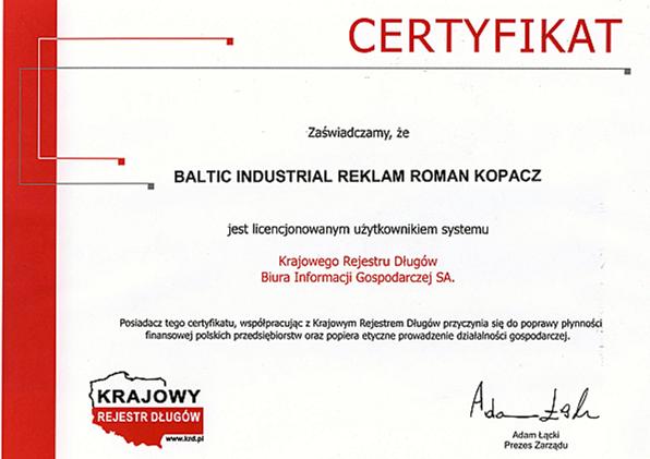 Jesteśmy pewną i wiarygodną firmą, potwierdzają to liczne certyfikaty Certyfikat KRD